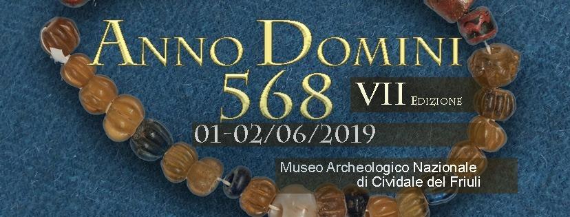 Anno Domini 568 - VII Edizione (UD) @ Friuli-Venezia Giulia | Italia